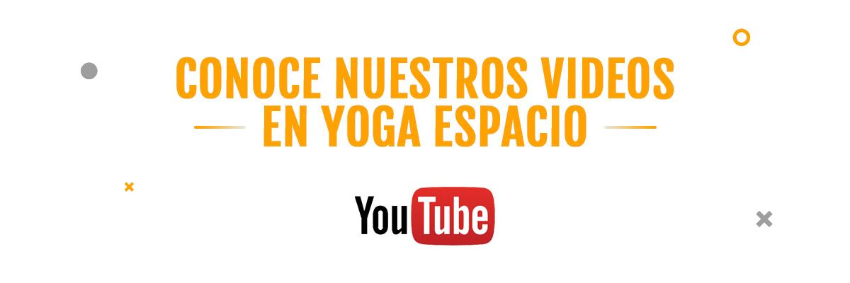 Yoga Espacio en Youtube